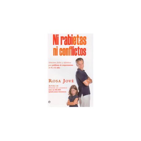 Ni rabietas ni conflictos (Rosa Jové)