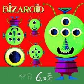 Bizaroid, Djeco