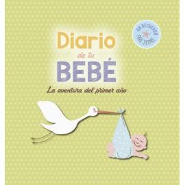 Diario de tu bebé. La aventura del primer año