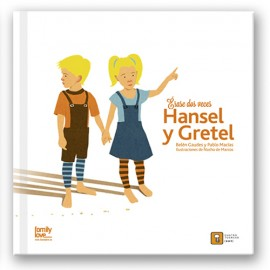 Érase dos veces... Hansel y Gretel
