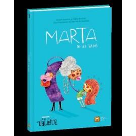 Ande yo valiente, Marta no da besos